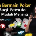 trik-bermain-poker-idn